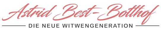 Die neue Witwengeneration - Astrid Best-Botthof